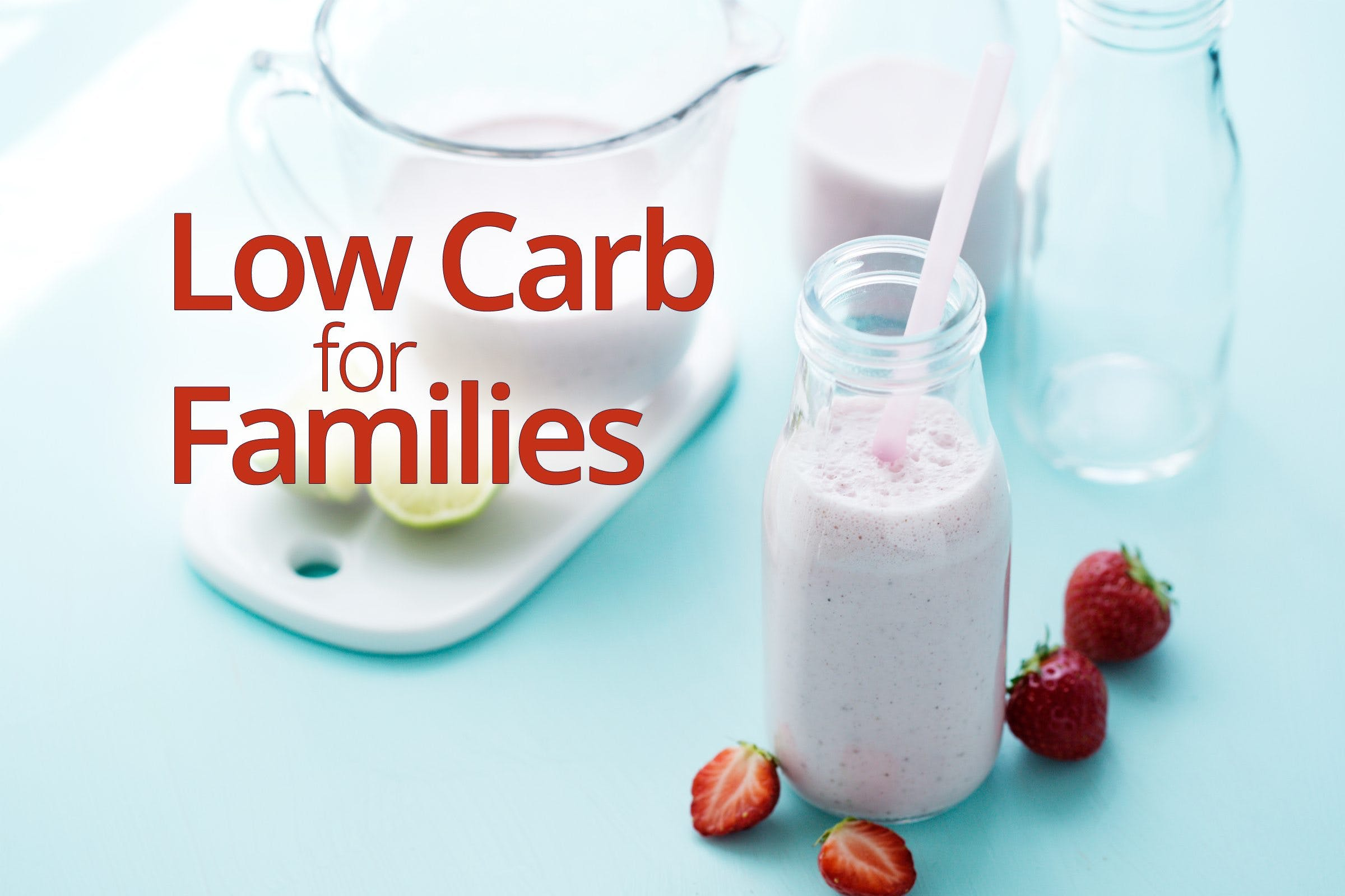 Low Carb for Families