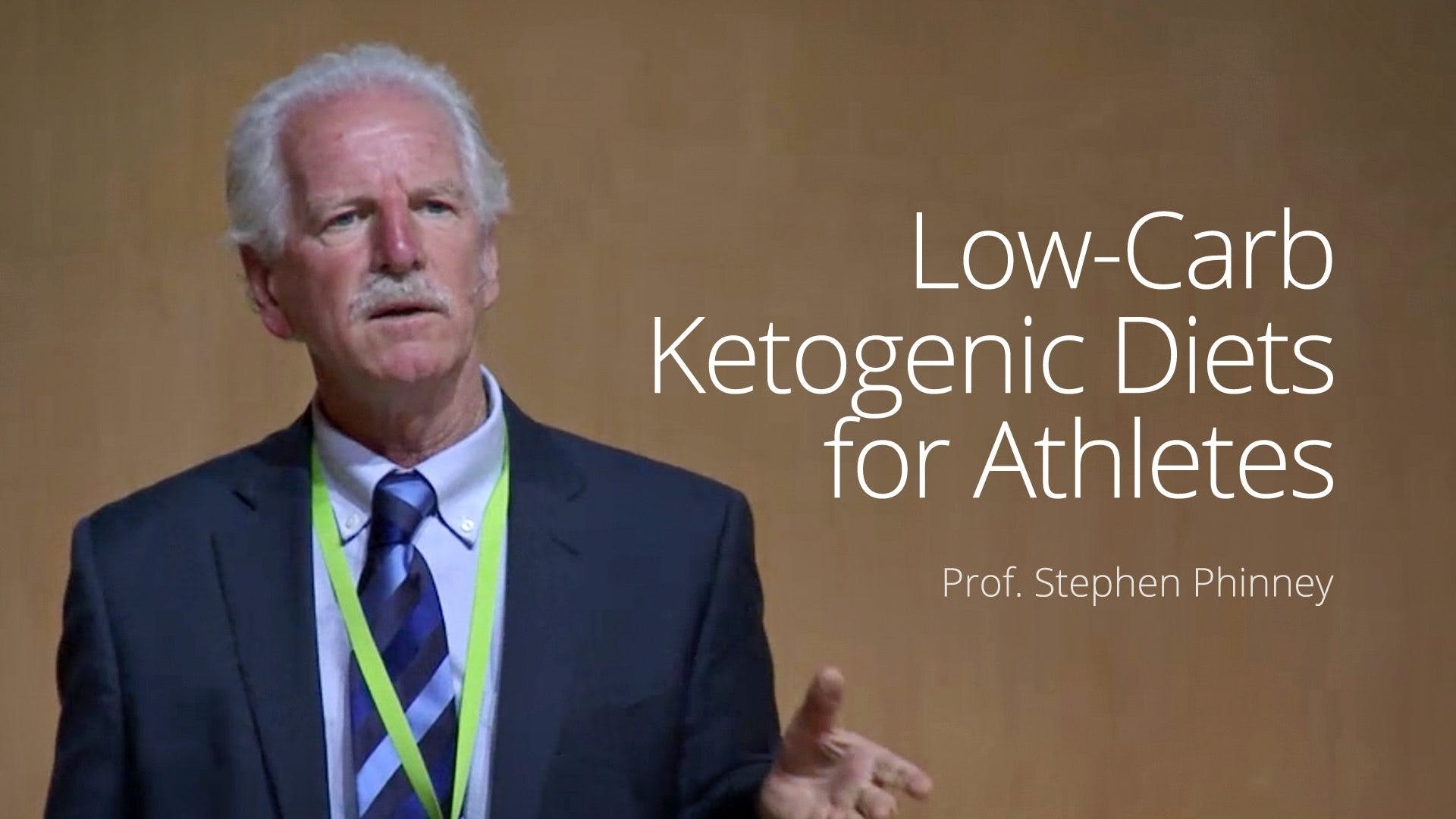 Low-Carb Ketogenic Diets for Athletes – Dr. Stephen Phinney