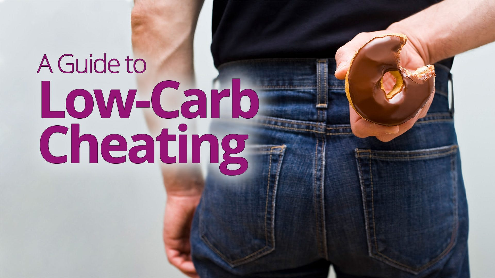 A Guide to Low-Carb Cheating