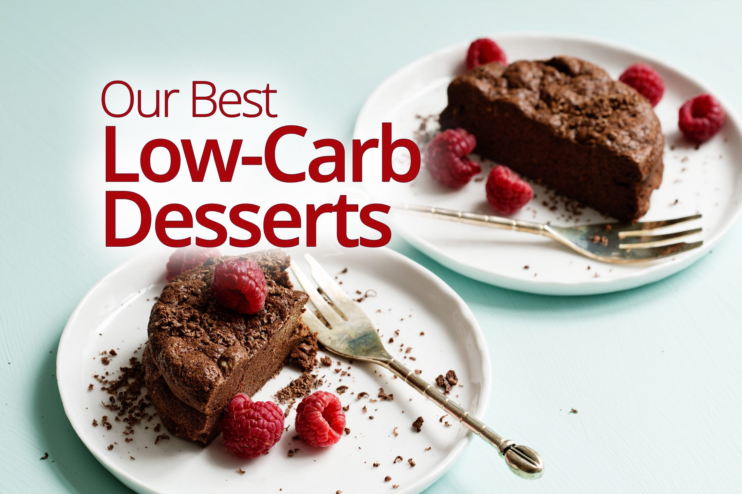 Our best low-carb desserts