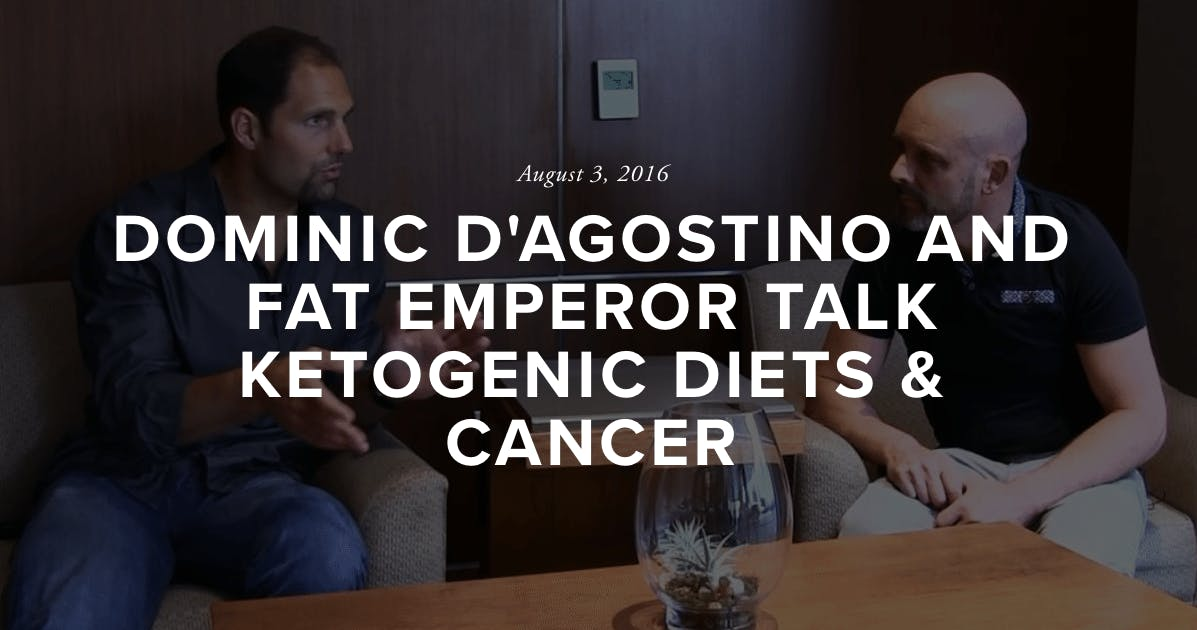 Dominic D'Agostino and Ivor Cummins Talk Ketogenic Diets and Cancer