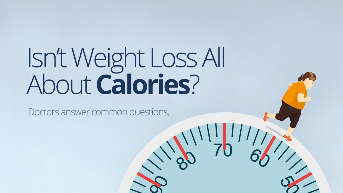 Isn't weight loss all about calories?