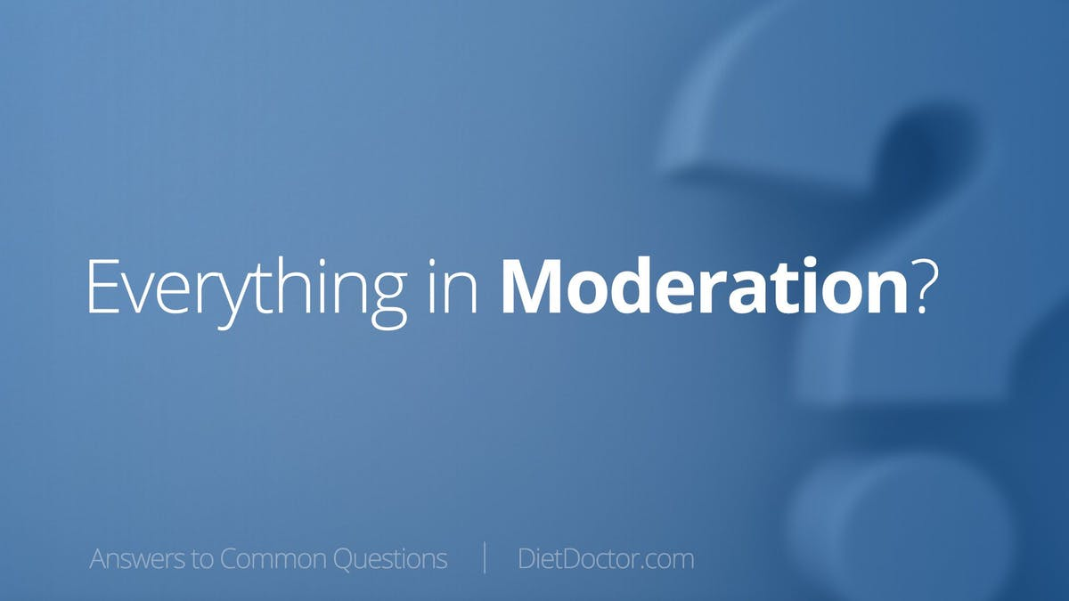 Should you eat everything in moderation?