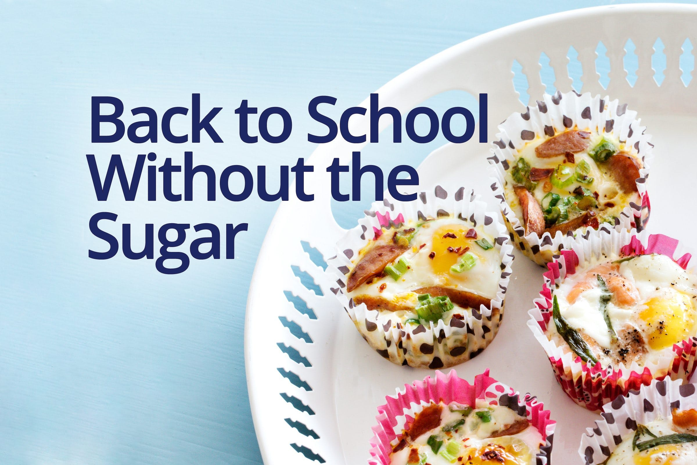Back to School Without the Sugar