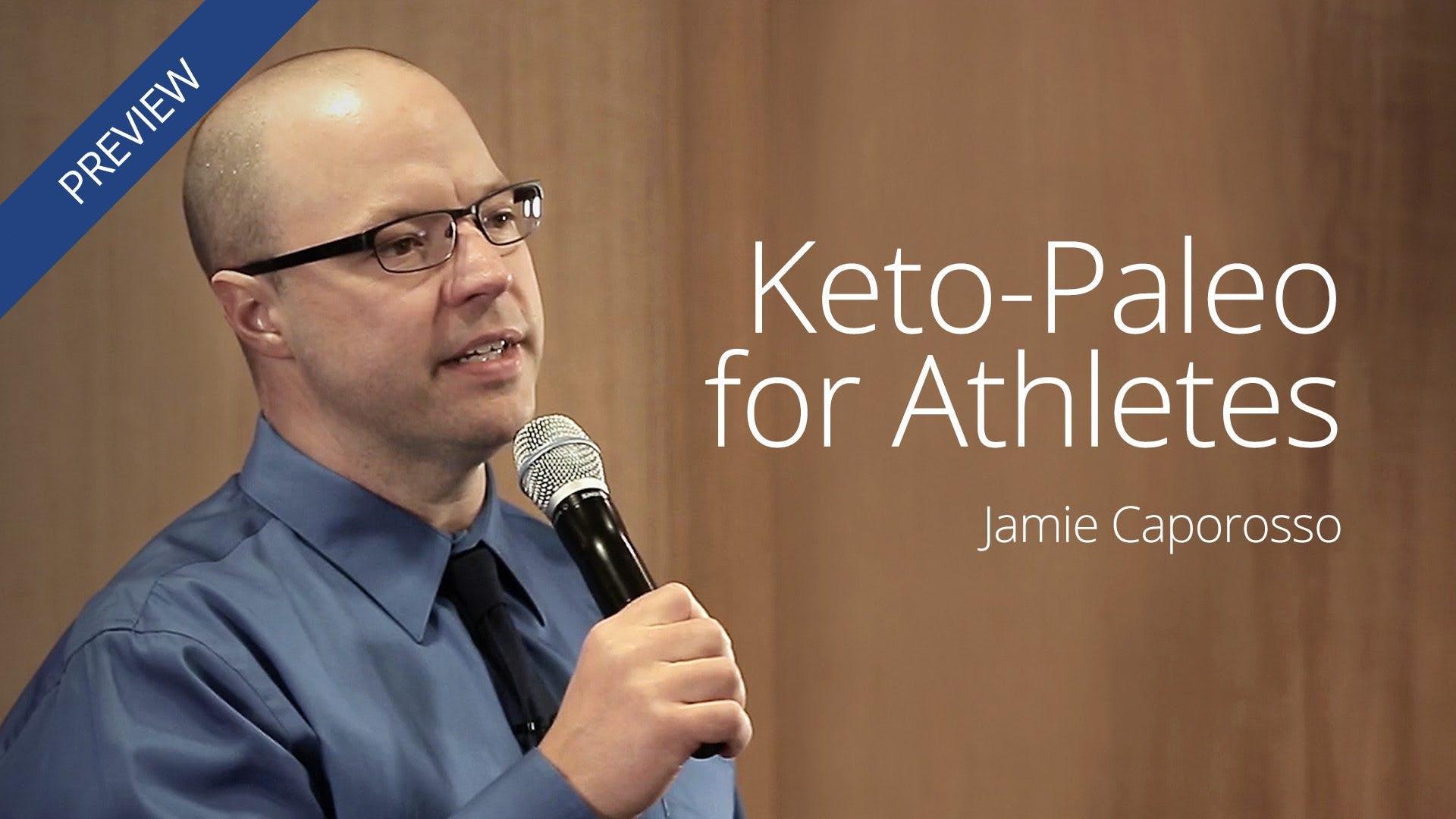 Keto-Paleo for Athletes –Jamie Caporosso