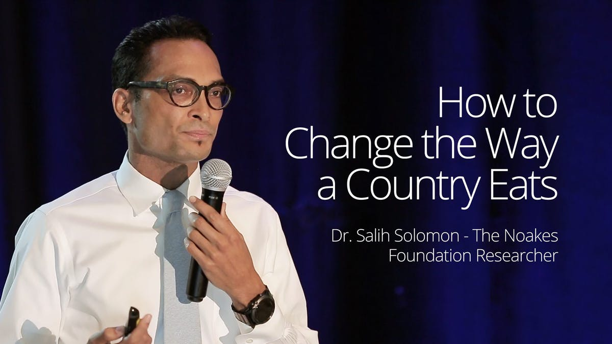 How to Change the Way a Country Eats – Dr. Salih Solomon