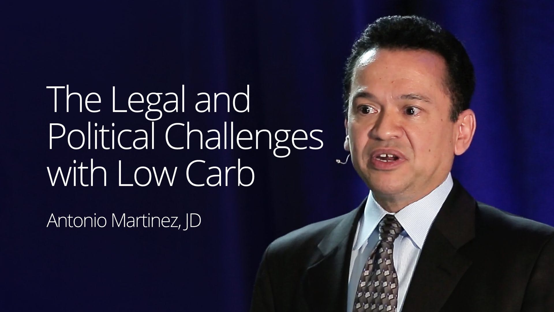 The legal and political challenges with low carb – Antonio Martinez