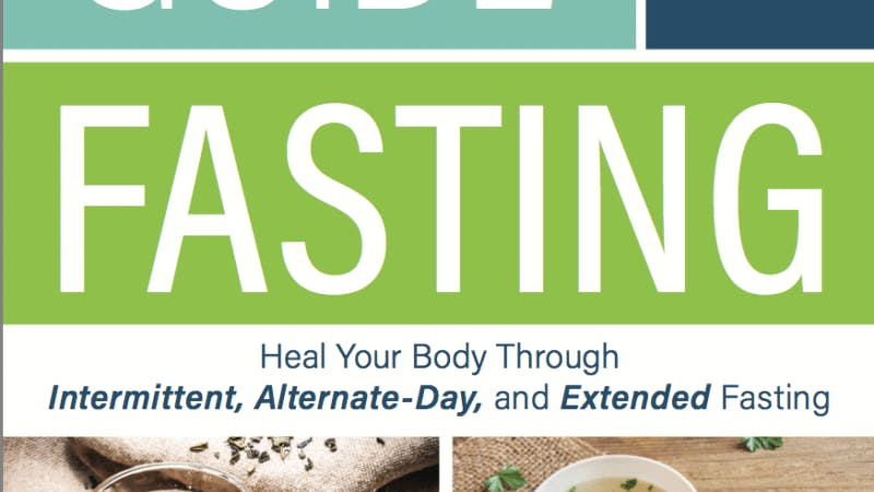 Tom Naughton Reviews 'The Complete Guide to Fasting'