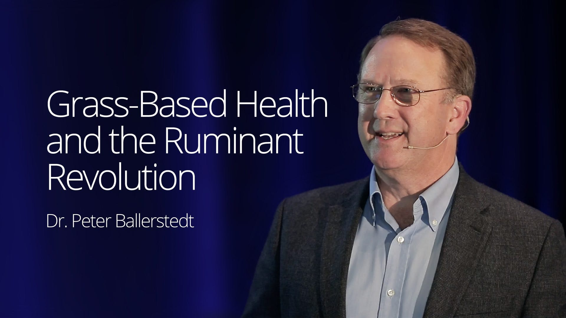 Grass based health and the ruminant revolution