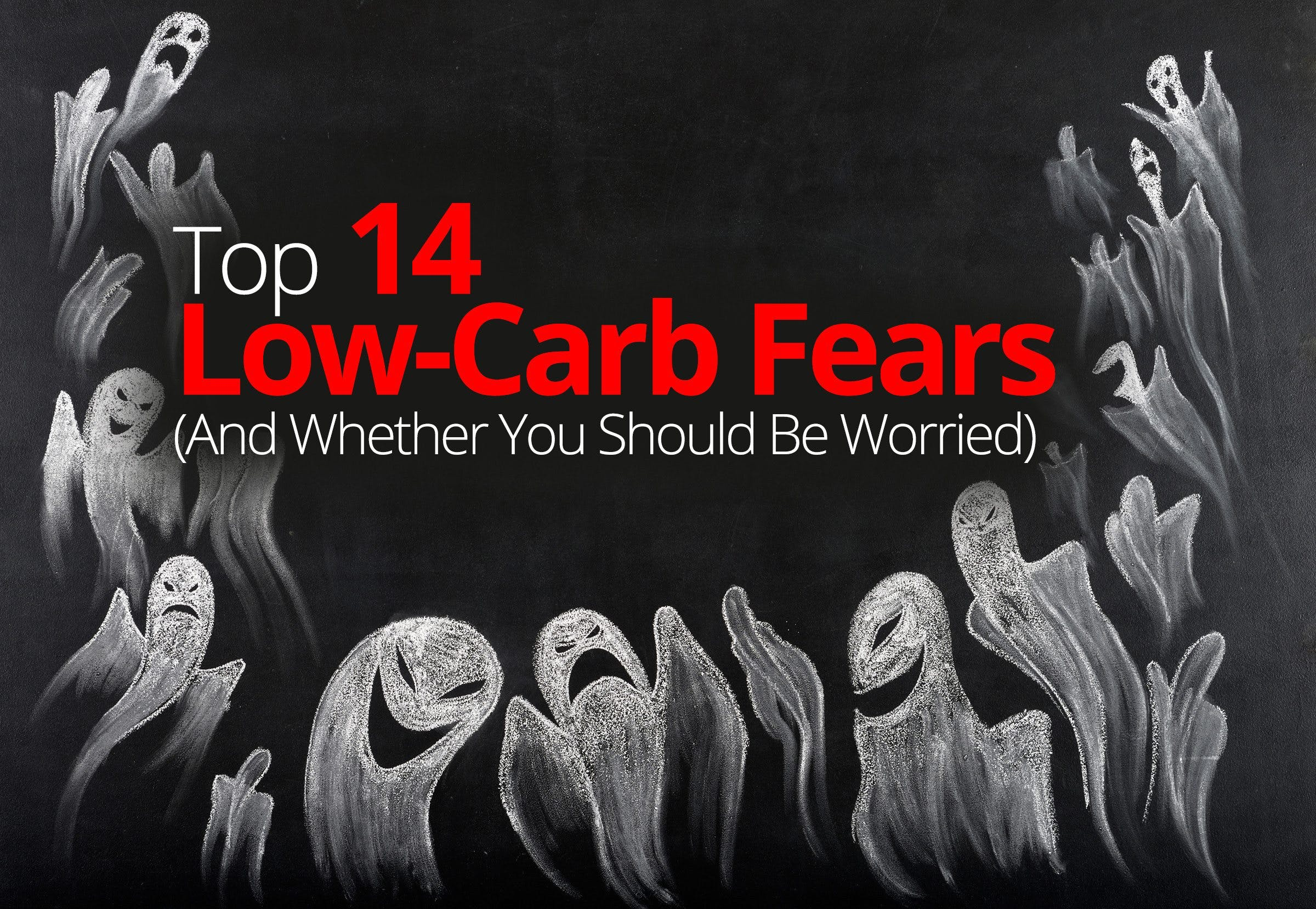 Top 14 low-carb fears