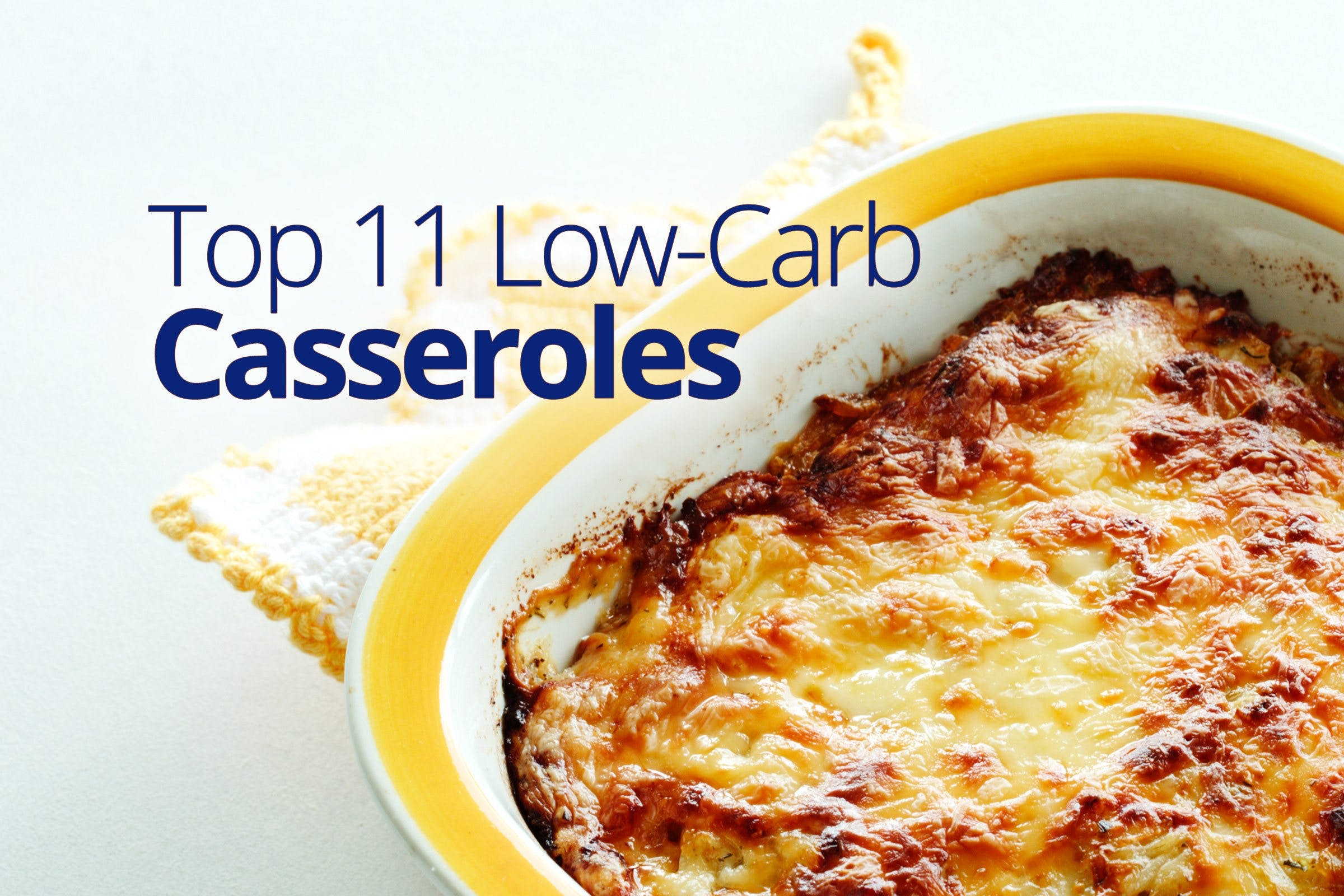 Top 30 low-carb casseroles