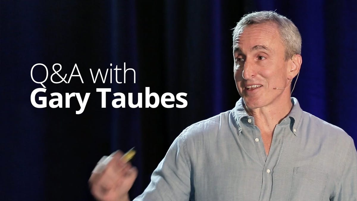 Q&A with Gary Taubes