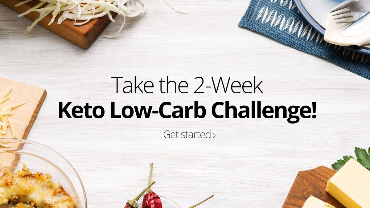 Take the keto low-carb challenge!