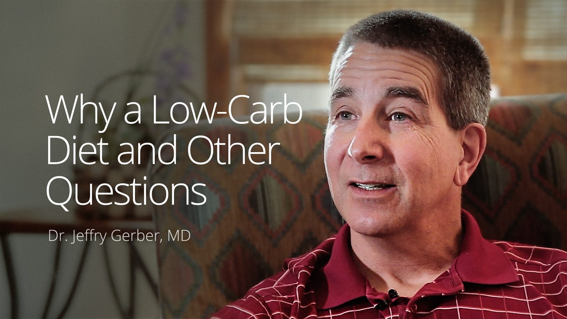 Why a low-carb diet and other questions