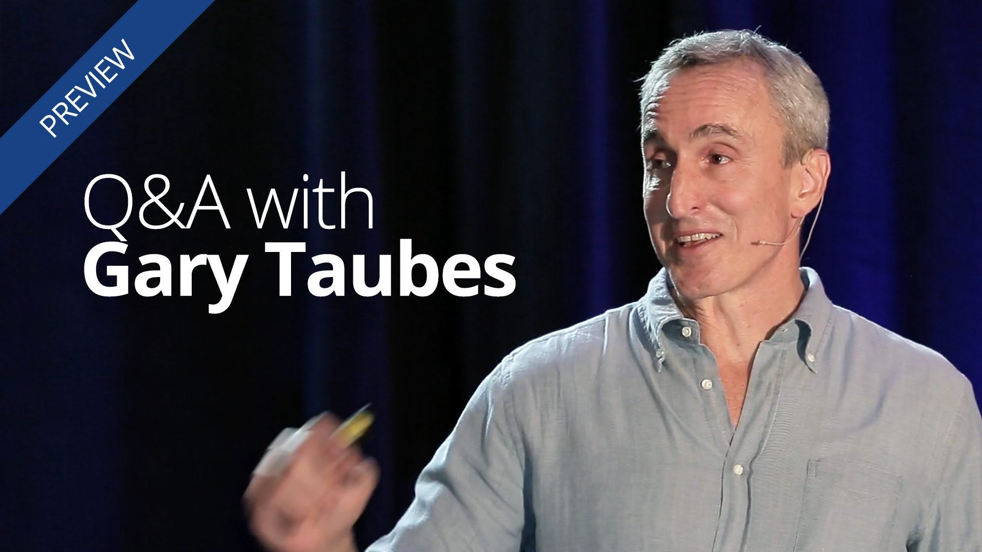 NuSI, Kevin Hall and the Energy Balance Hypothesis – Q&A with Gary Taubes