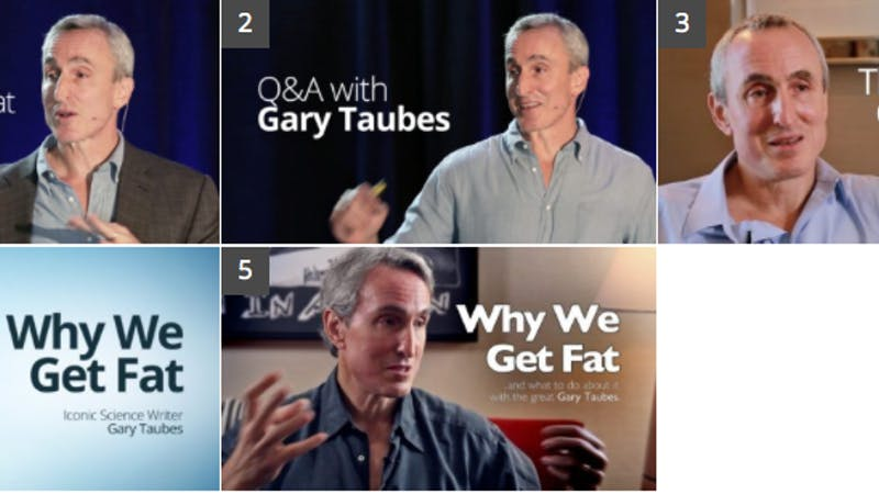 Top Videos with <strong>Gary Taubes</strong>