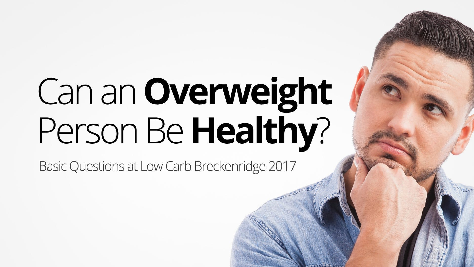 Can an Overweight Person Be Healthy?