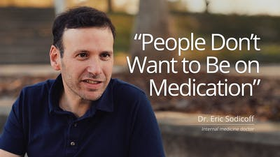People don't want to be on medication