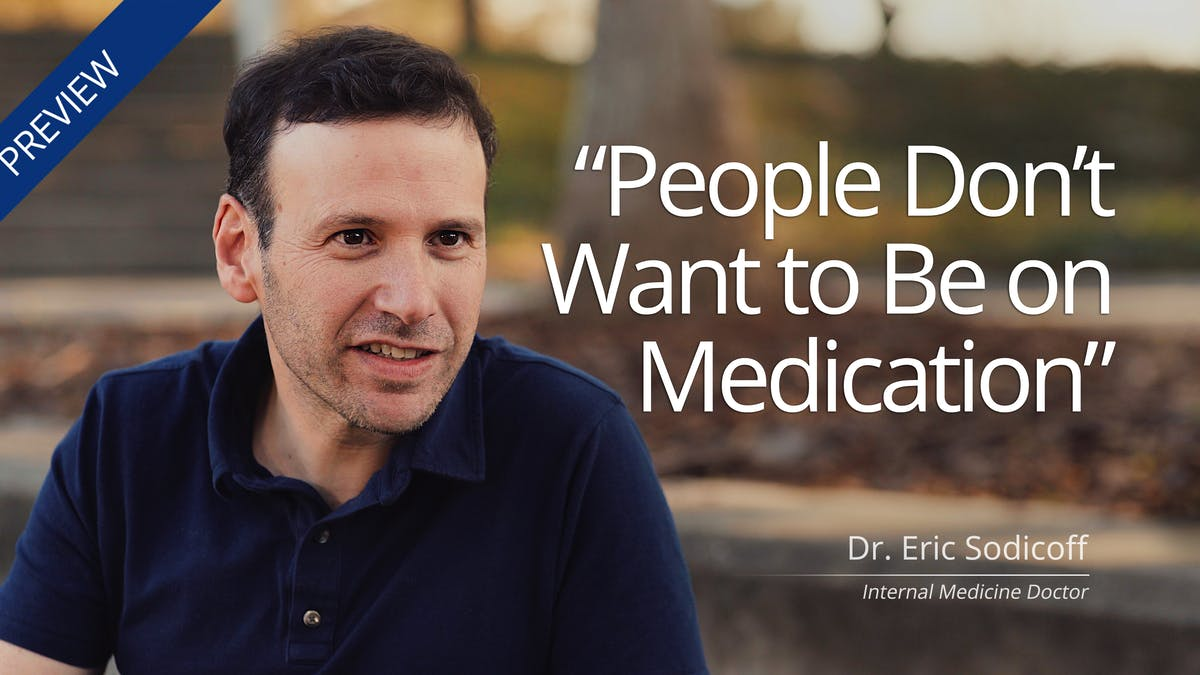"""People don't want to be on medication"""