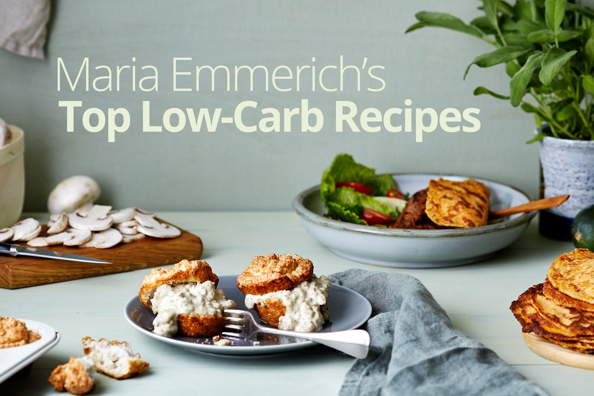 Maria Emmerich's Top Low-Carb and Keto Recipes - Diet Doctor