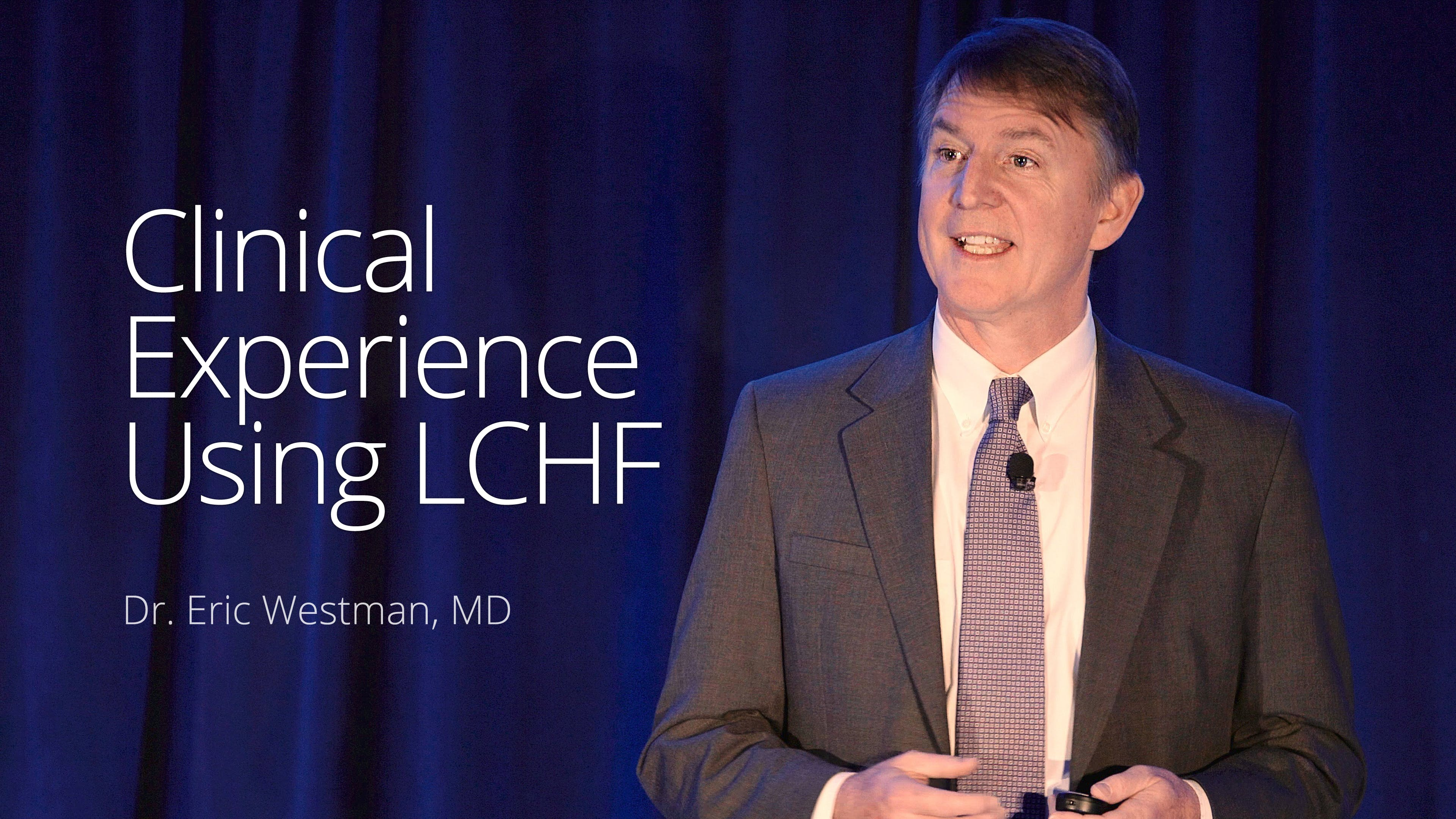 Clinical experience using LCHF