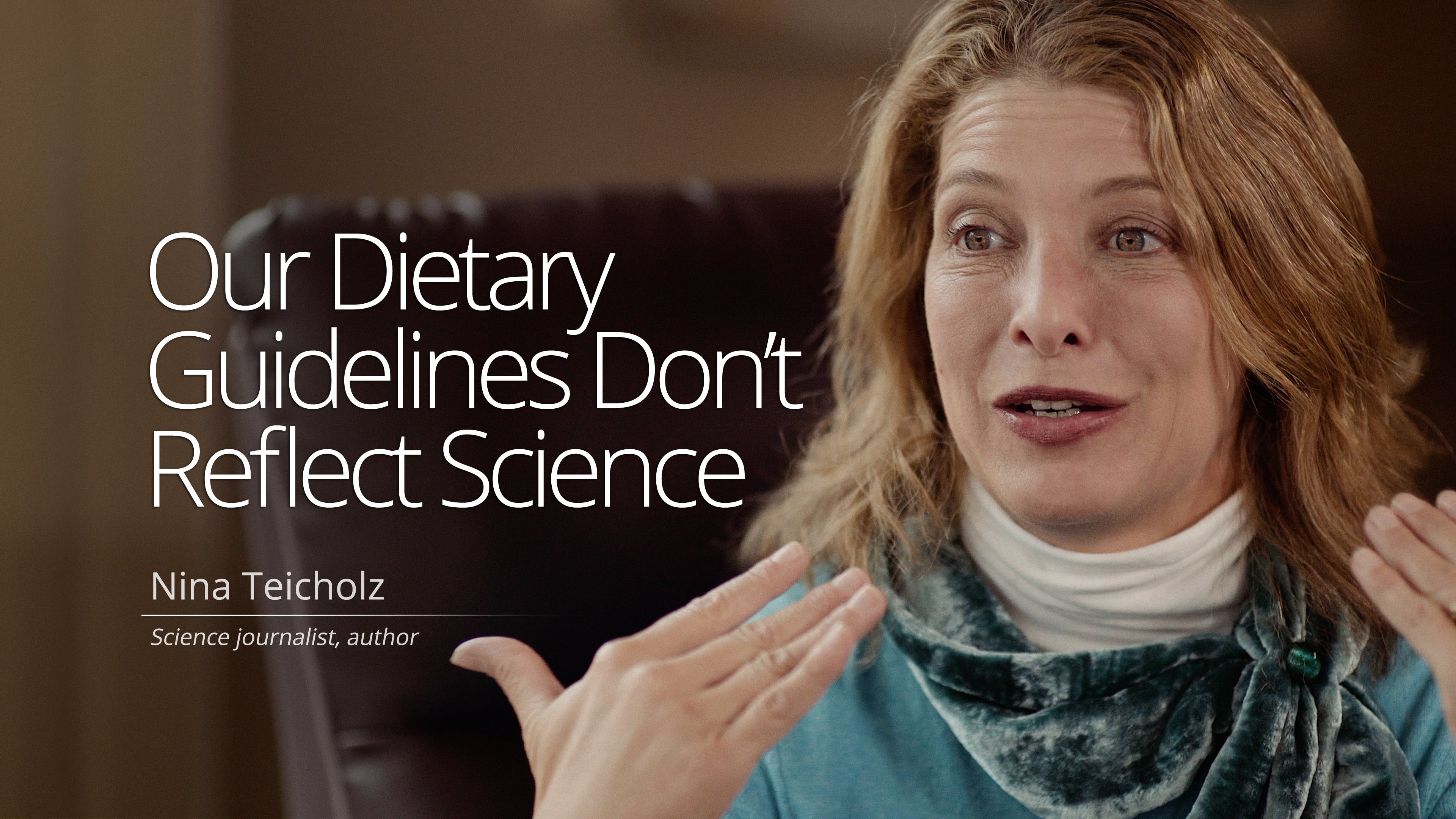 Why our dietary guidelines are wrong