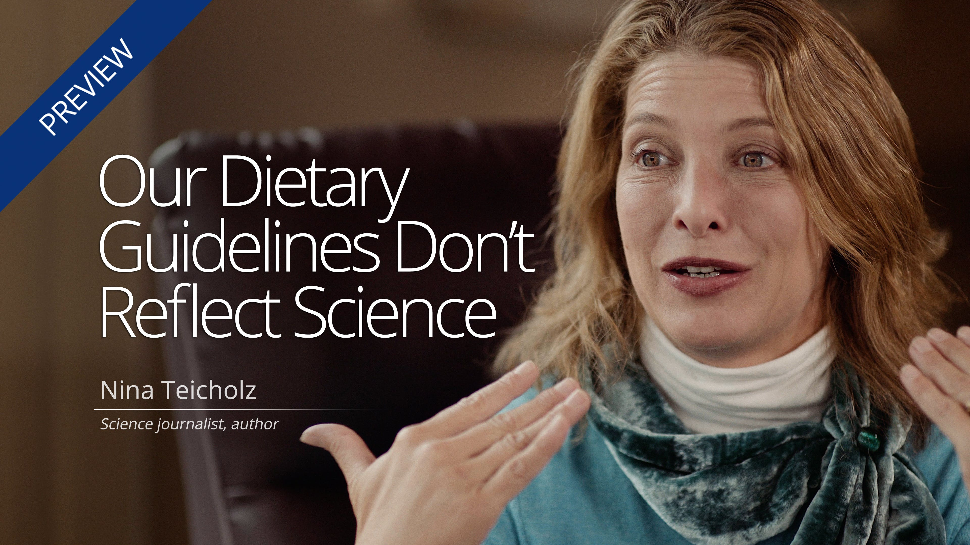Our Dietary Guidelines Don't Reflect Science