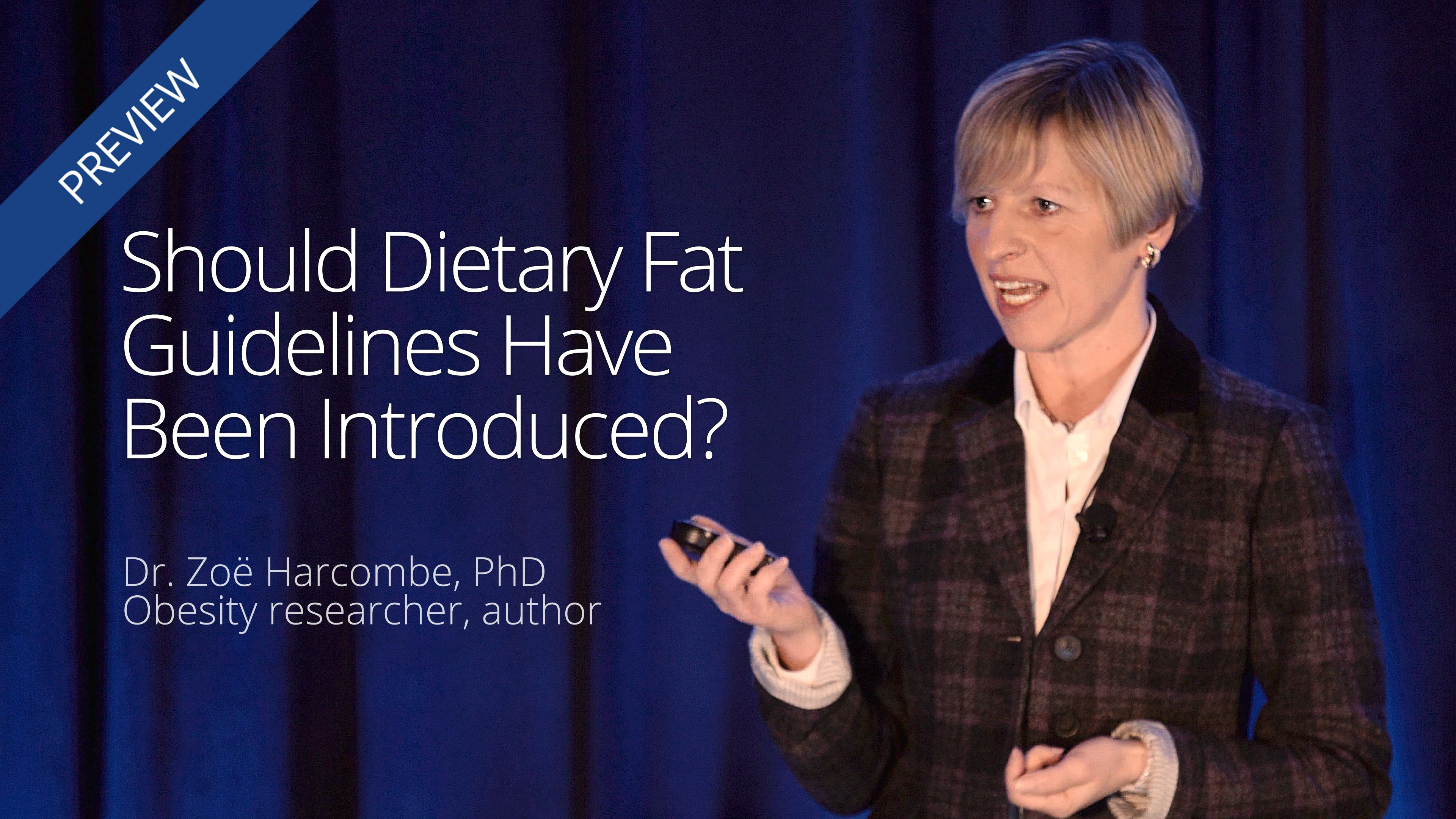Should Dietary Fat Guidelines Have Been Introduced?