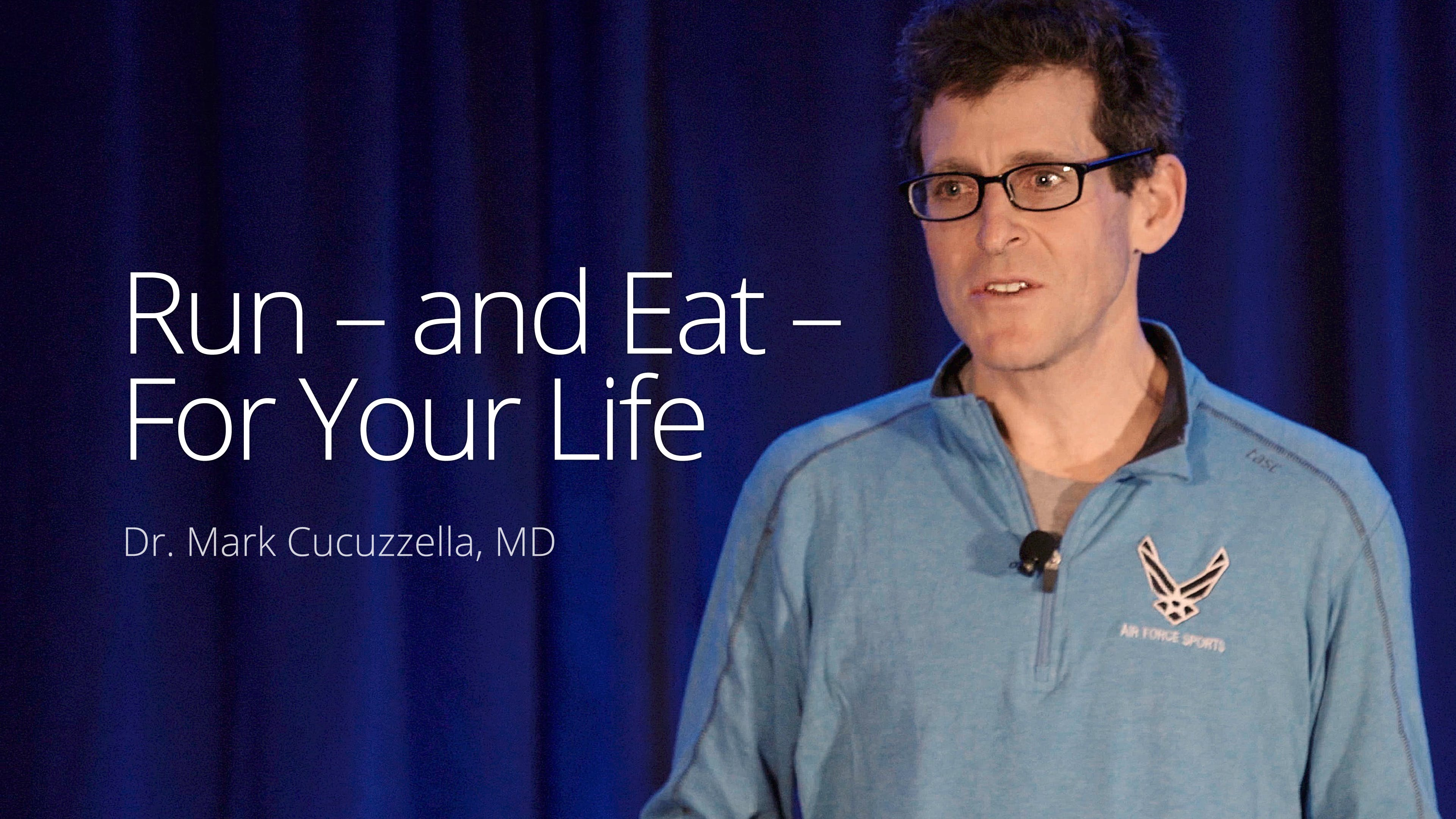 Run –and eat –for your life