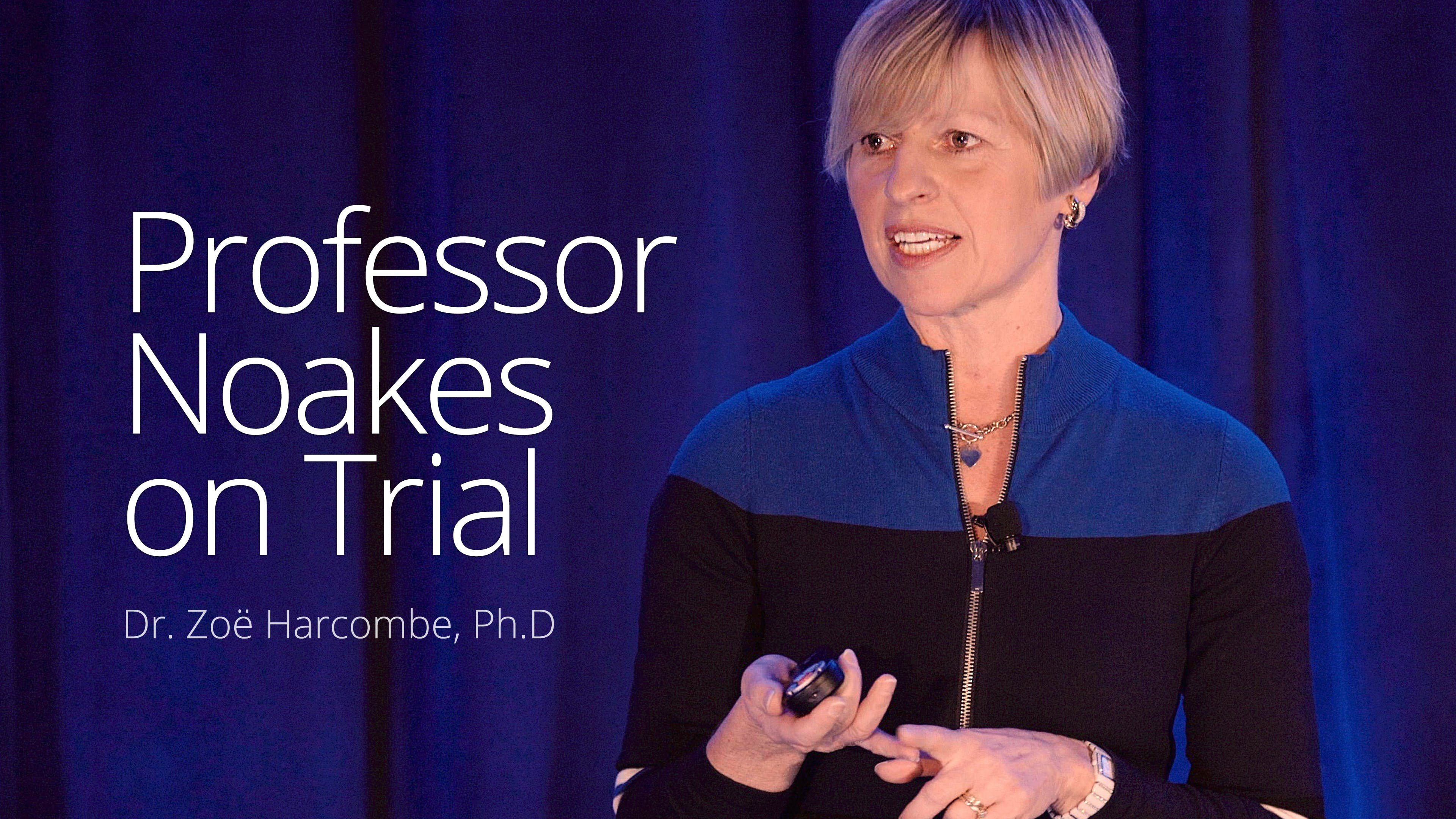 Professor Noakes on Trial