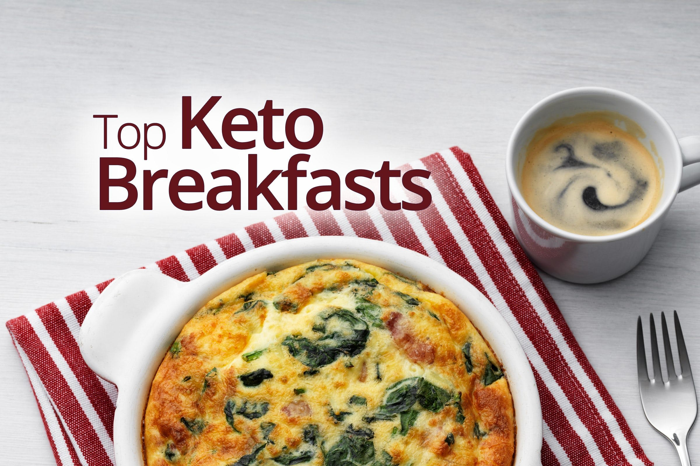 Top Keto Breakfasts