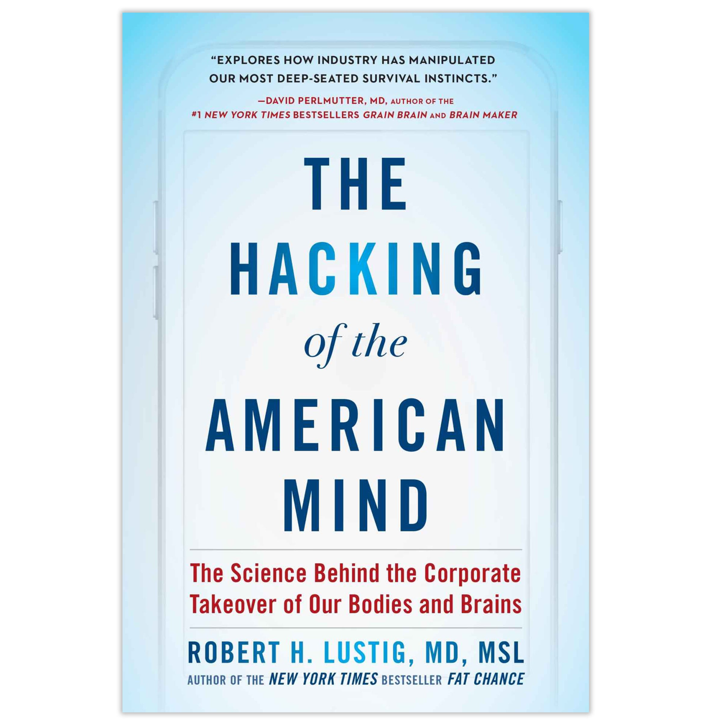 the-hacking-of-the-american-mind