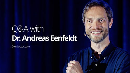 Q&A with Dr. Andreas Eenfeldt