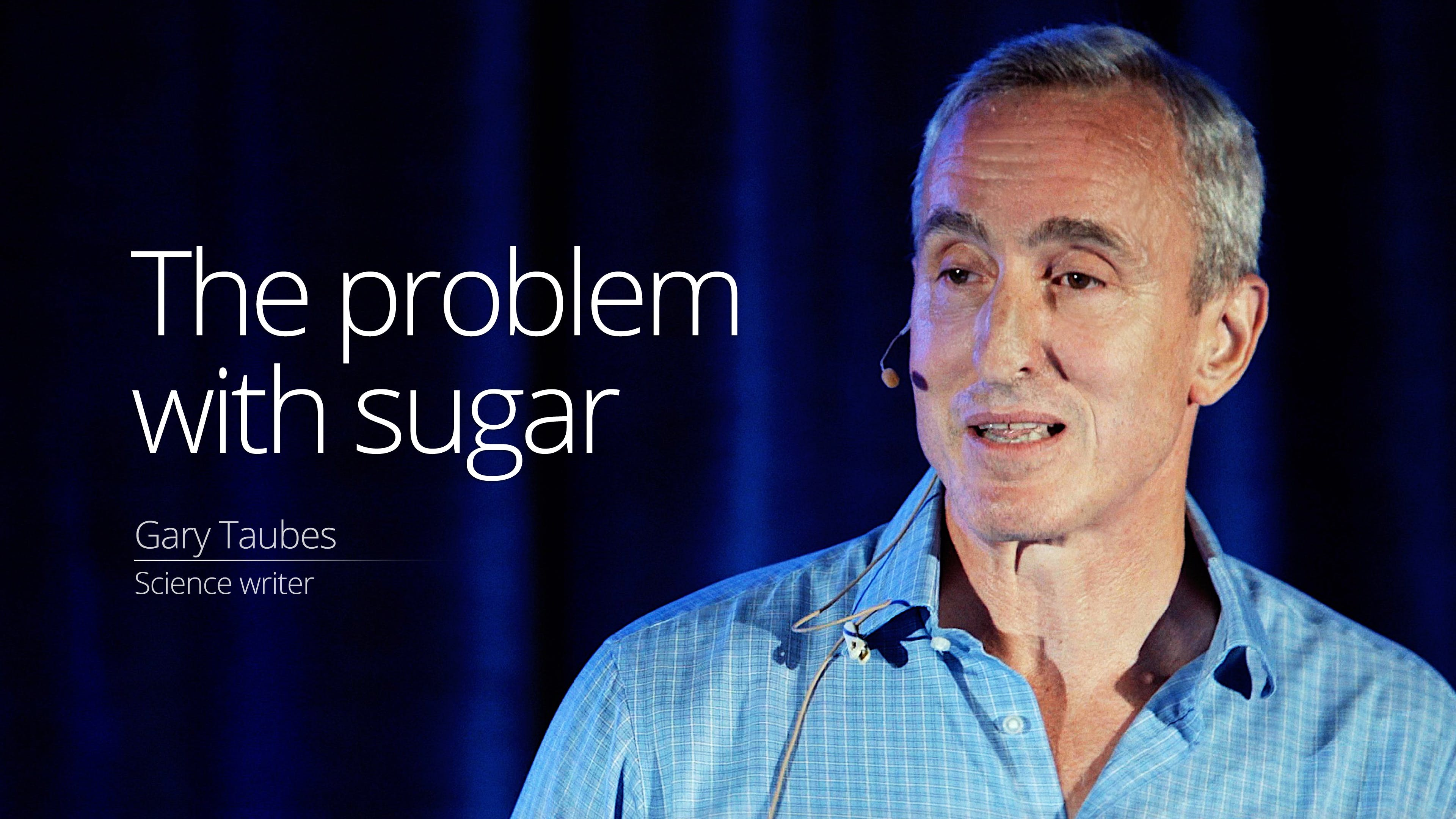 The problem with sugar