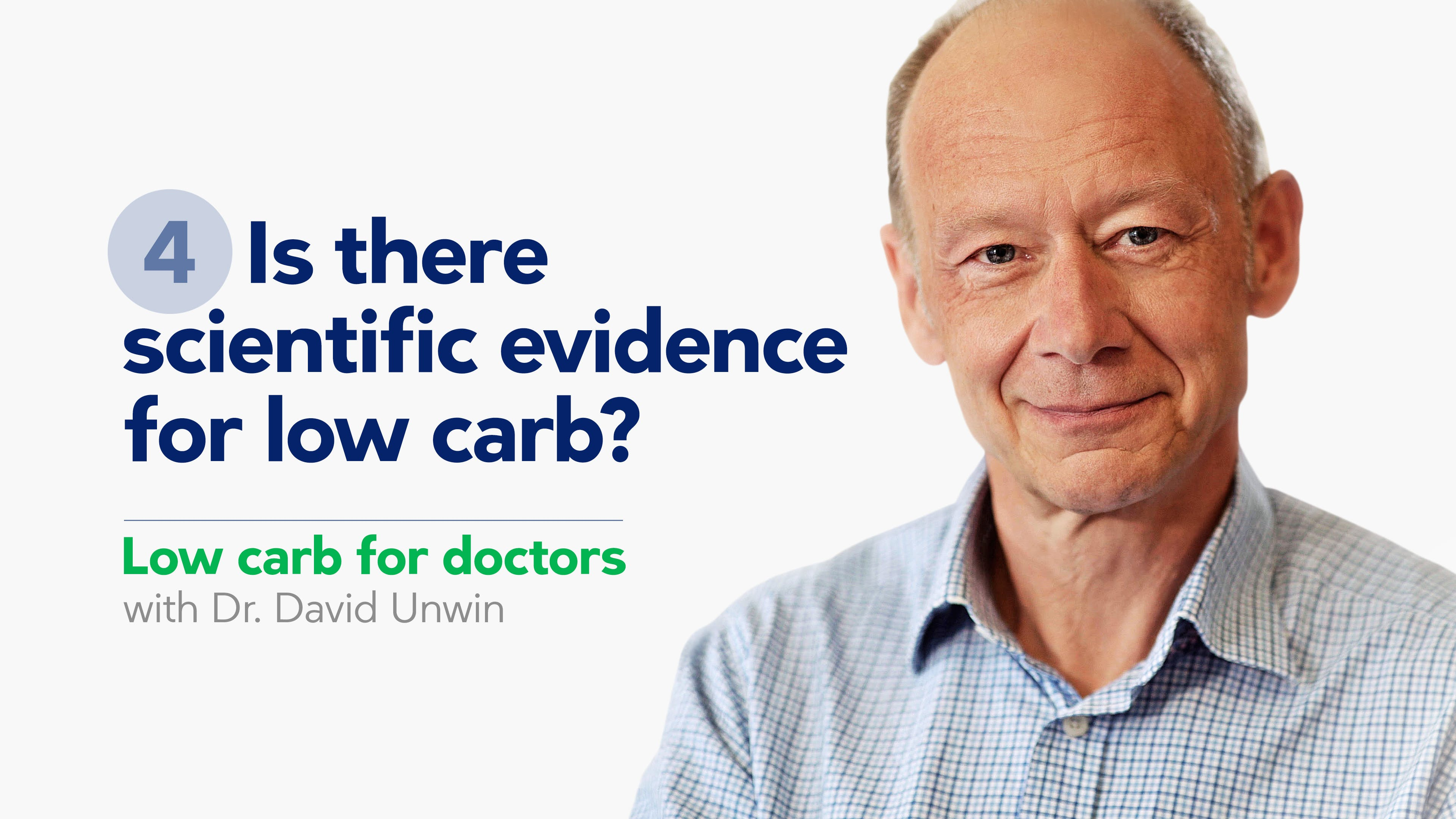 Is there scientific evidence for low carb?