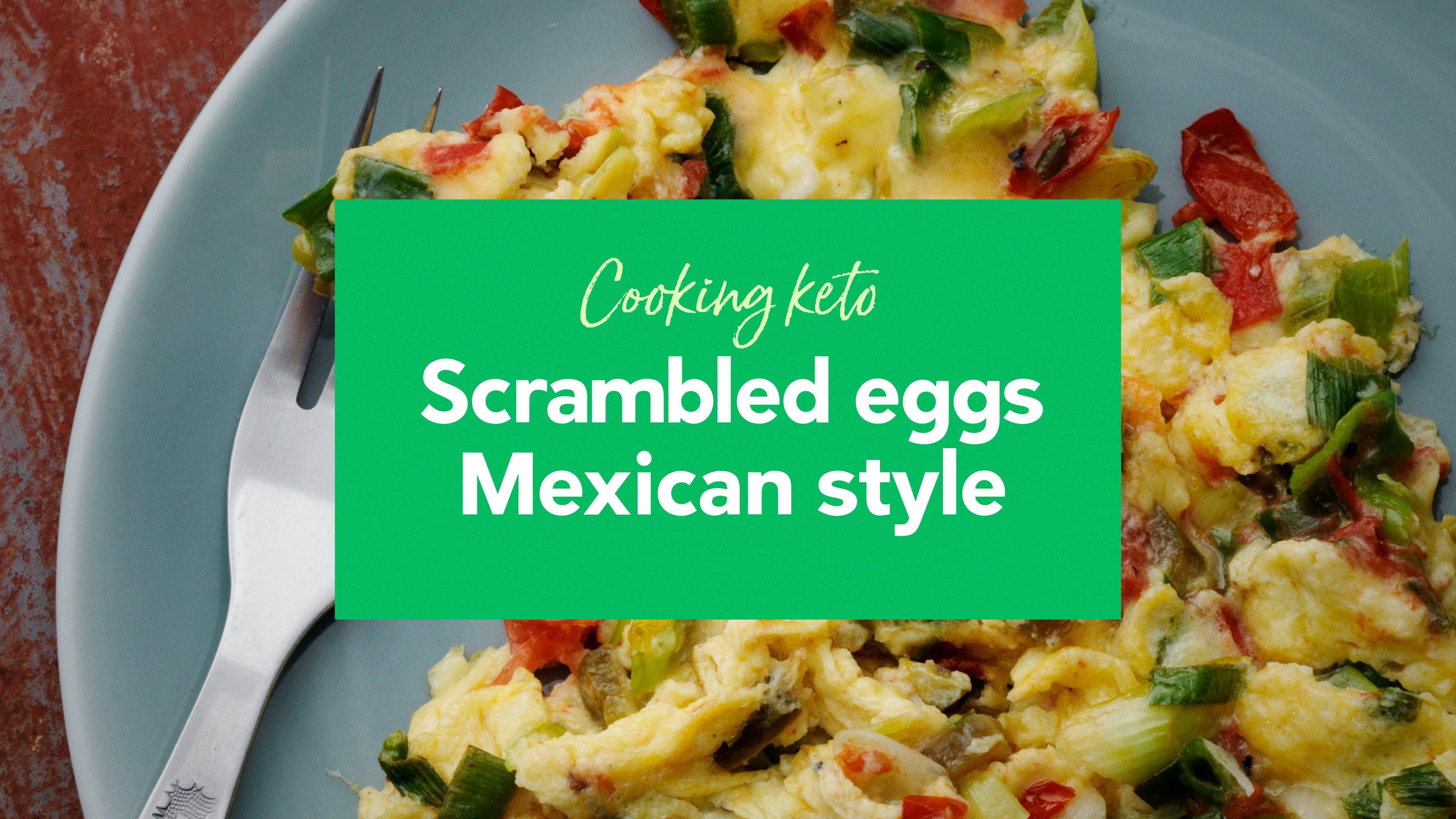 Keto scrambled eggs Mexican style