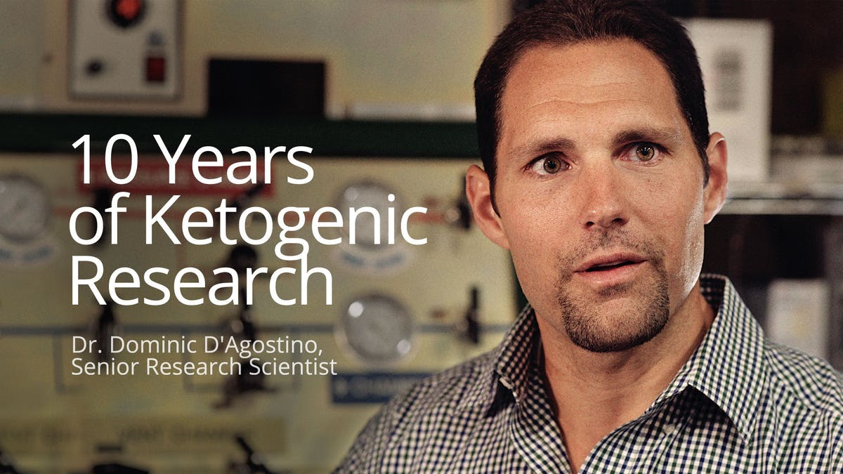 Ten years of ketogenic research with Dr. Dominic D'Agostino