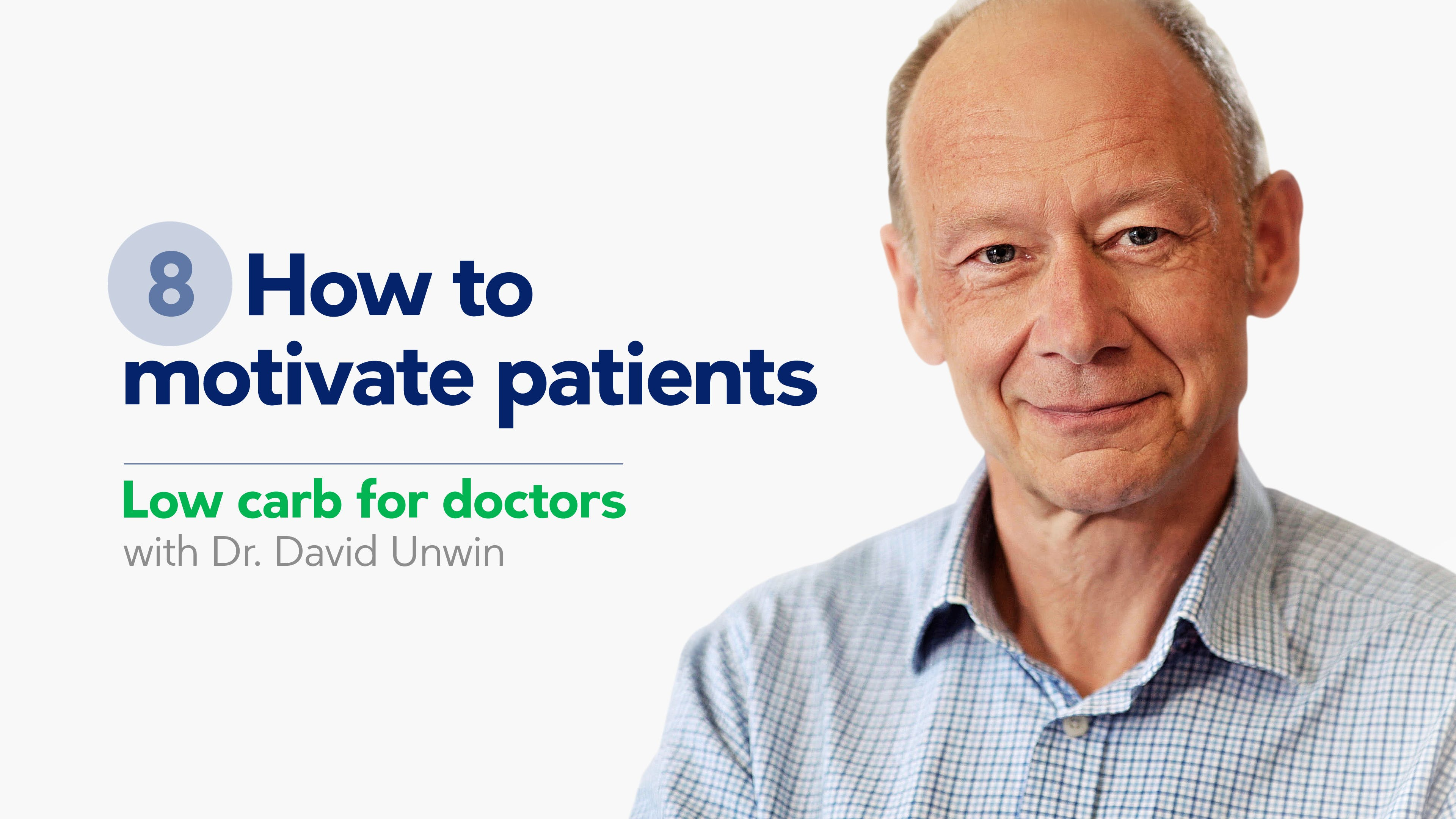 How to motivate patients