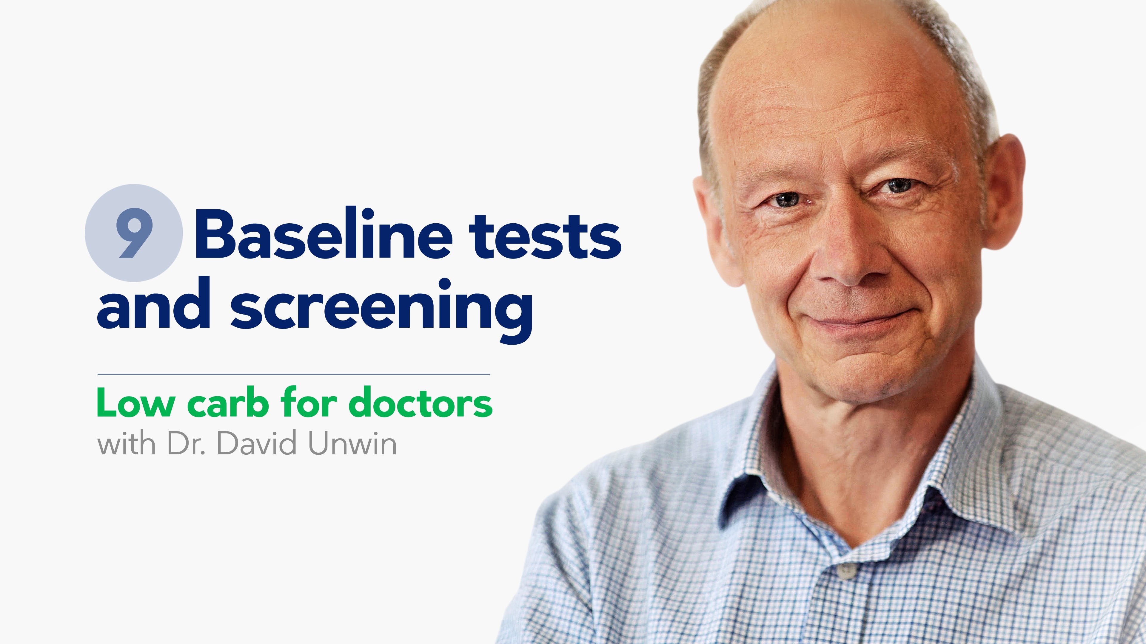 Low carb for doctors: Baseline tests and screening