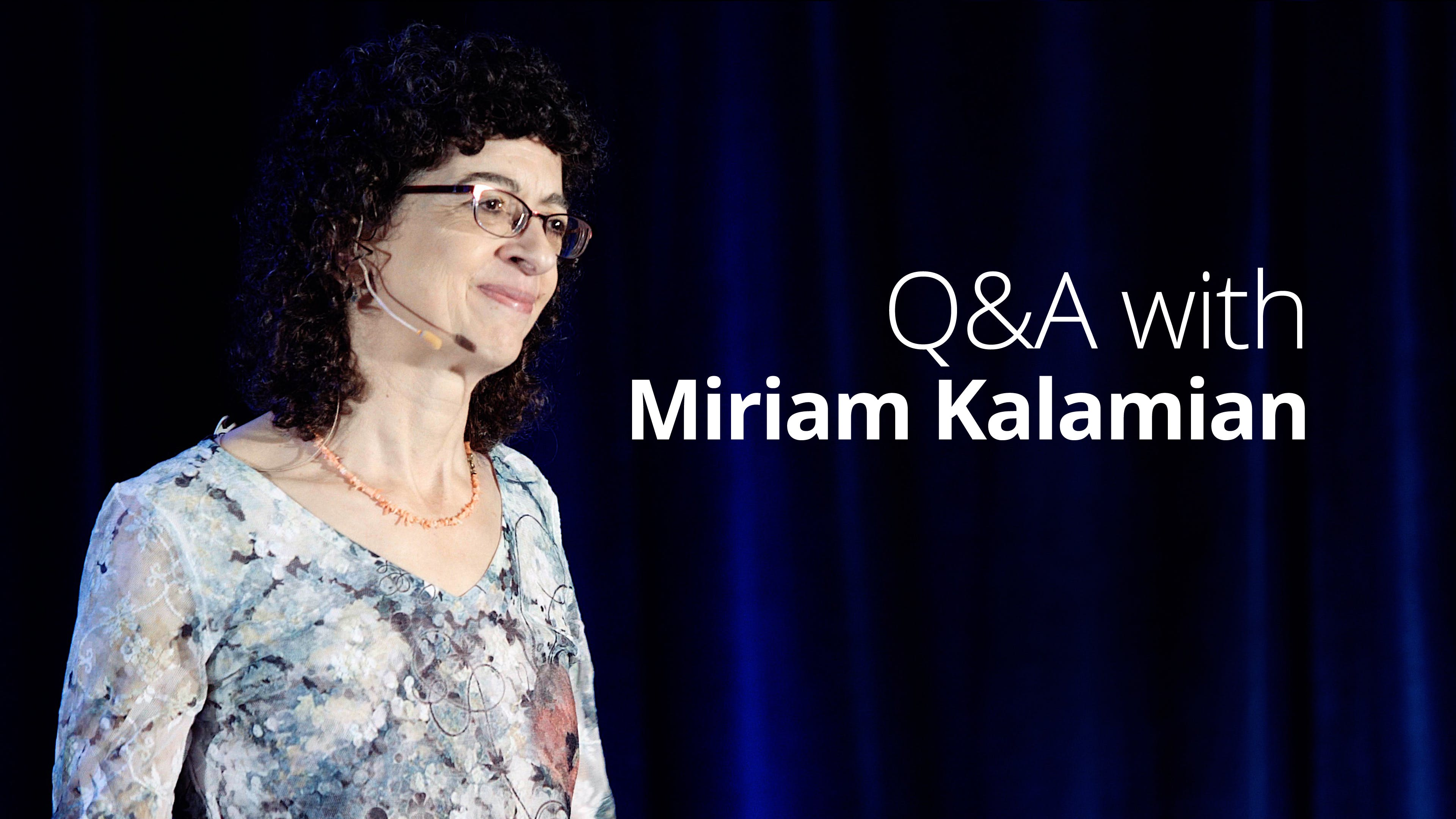 Q&A with Miriam Kalamian