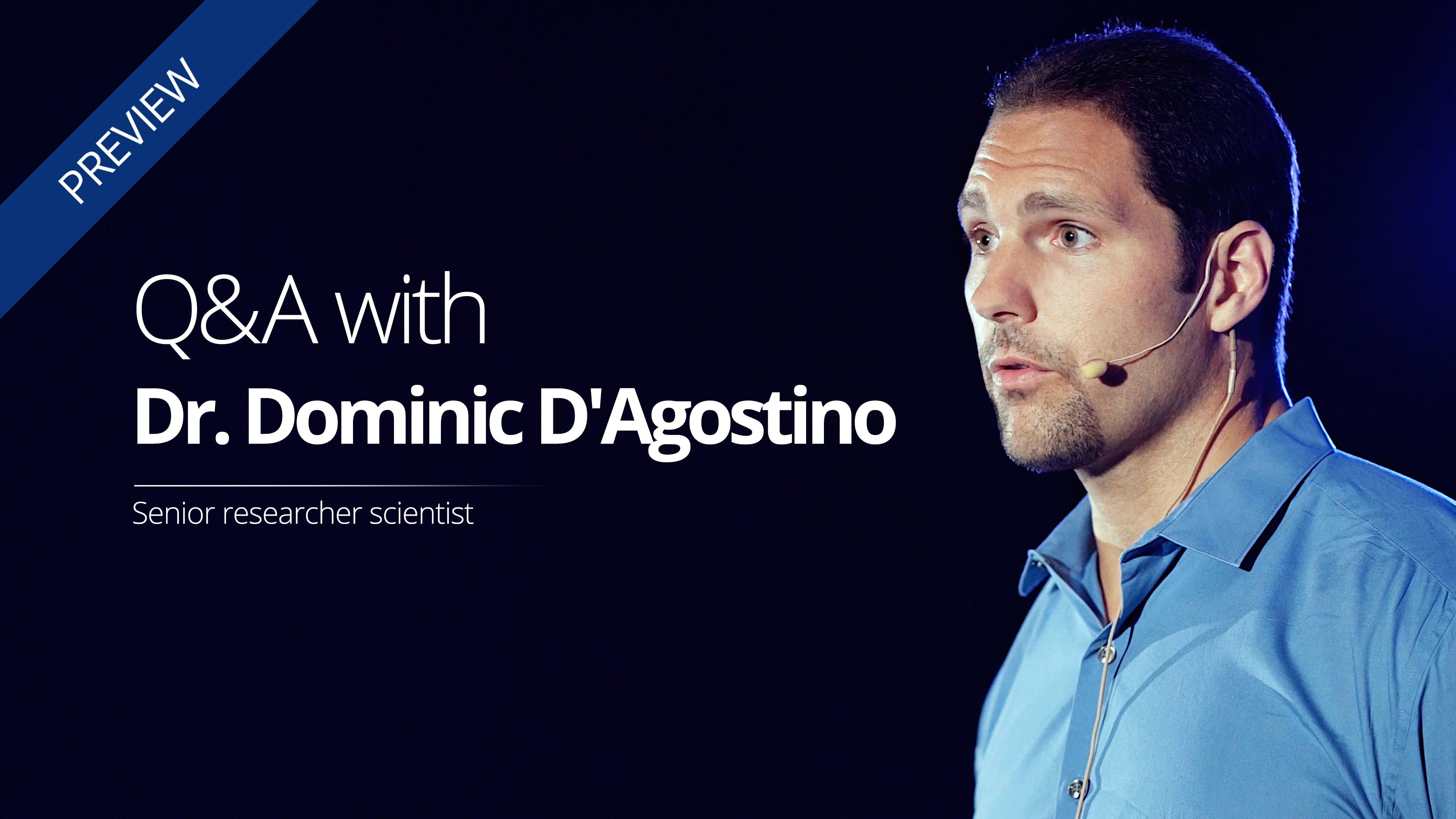 Q&A about ketosis with Dr. Dominic D'Agostino