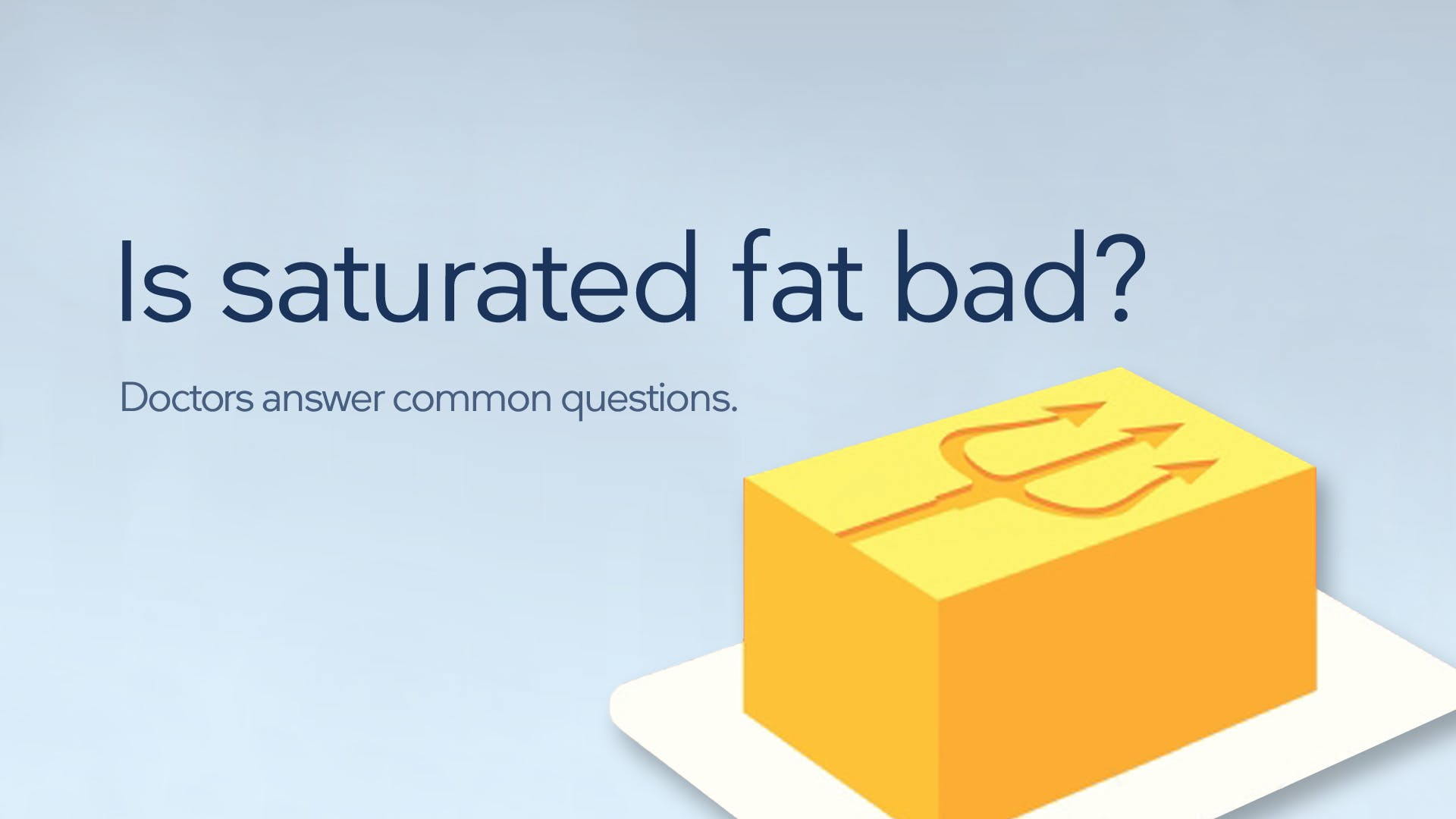 Is saturated fat bad?