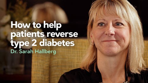 How to help patients reverse type 2 diabetes