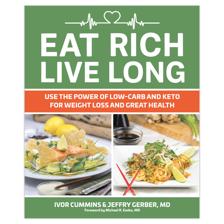 New keto book: Eat Rich, Live Long