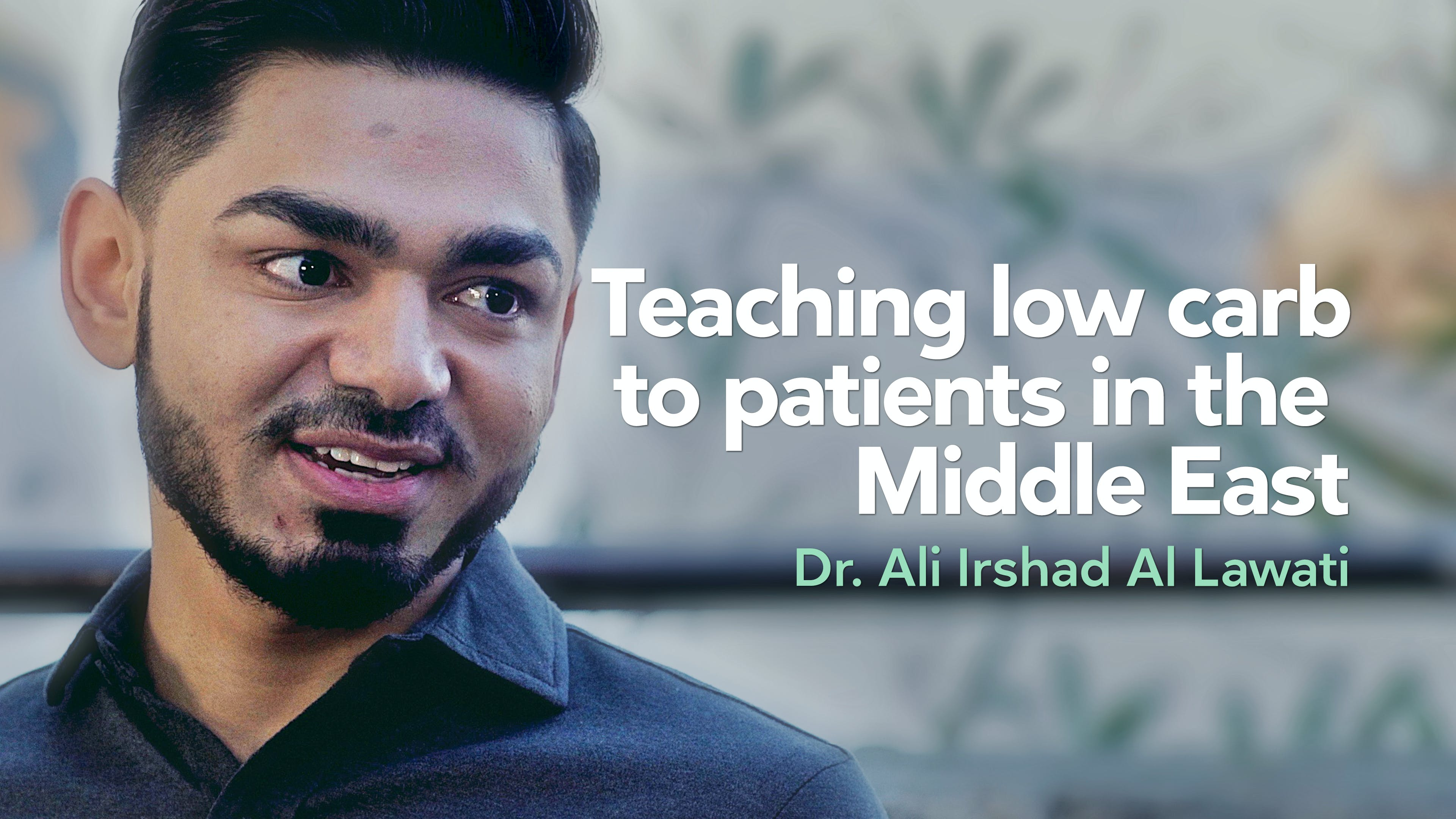 Teaching low carb to patients in the Middle East