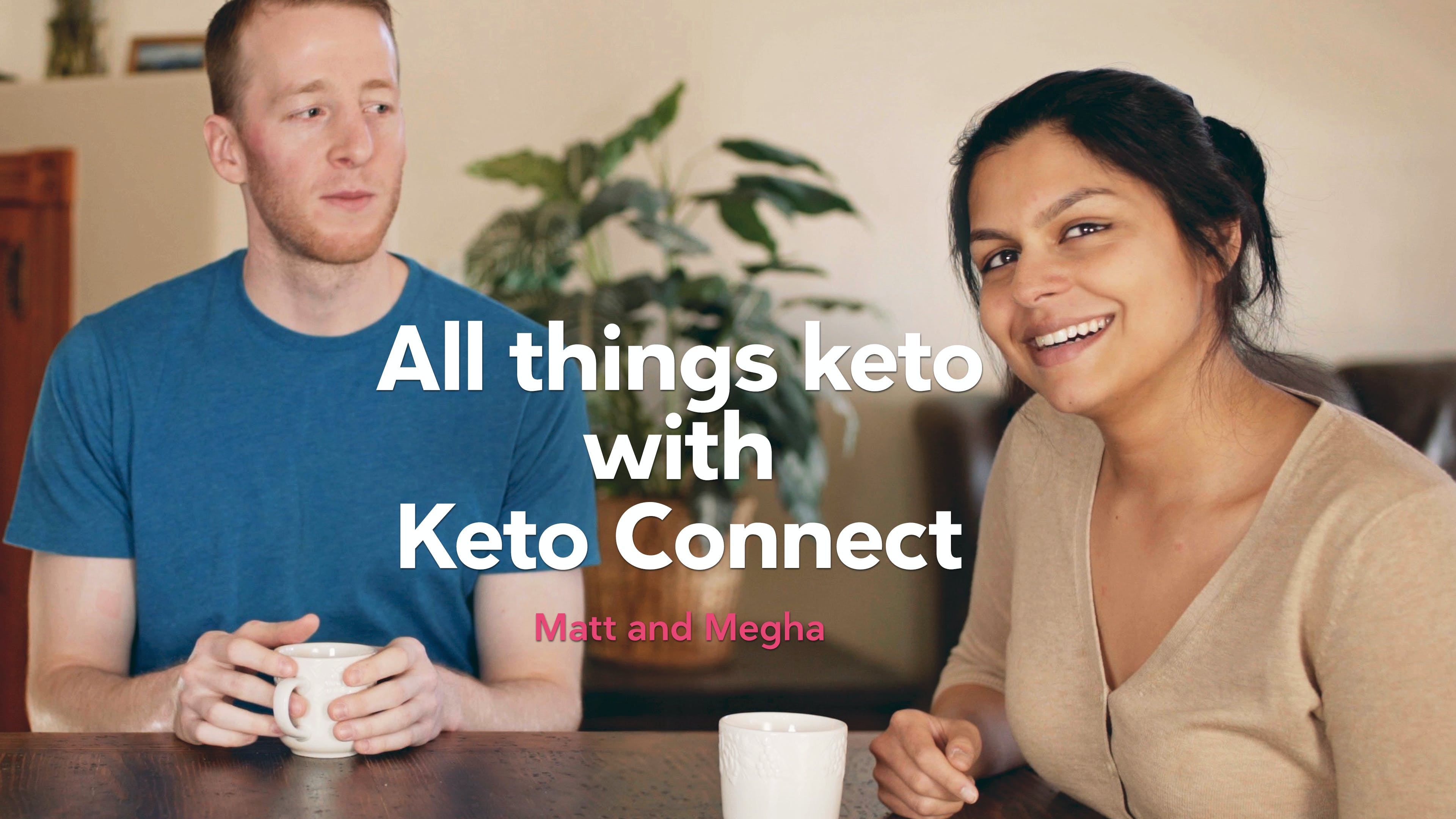 Keto Connect: Meeting the creators of the top keto YouTube channel in the world