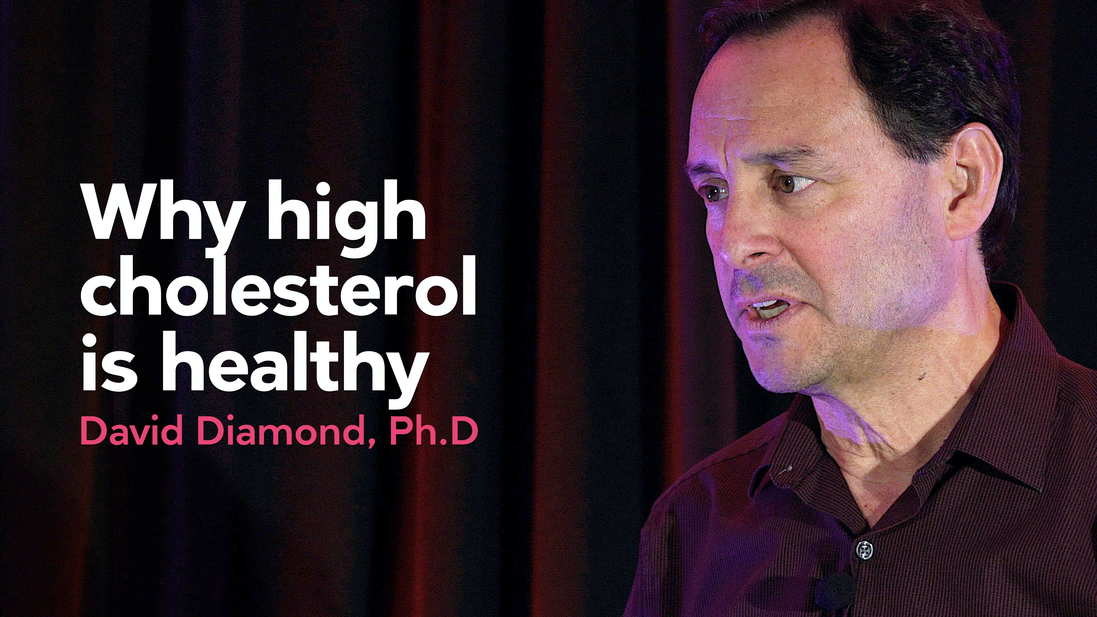 Why high cholesterol is healthy