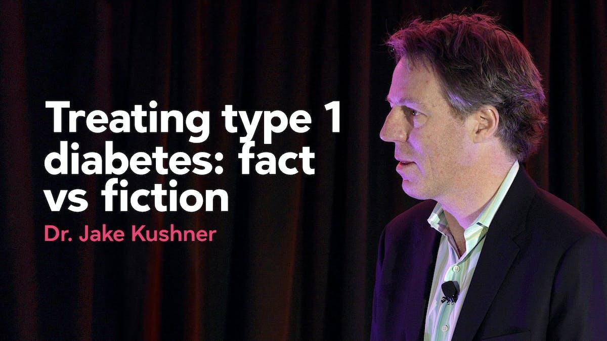 Treating type 1 diabetes: fact vs fiction