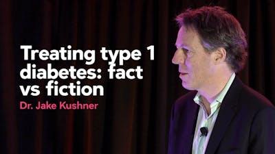 治疗1型糖尿病:事实vs虚构