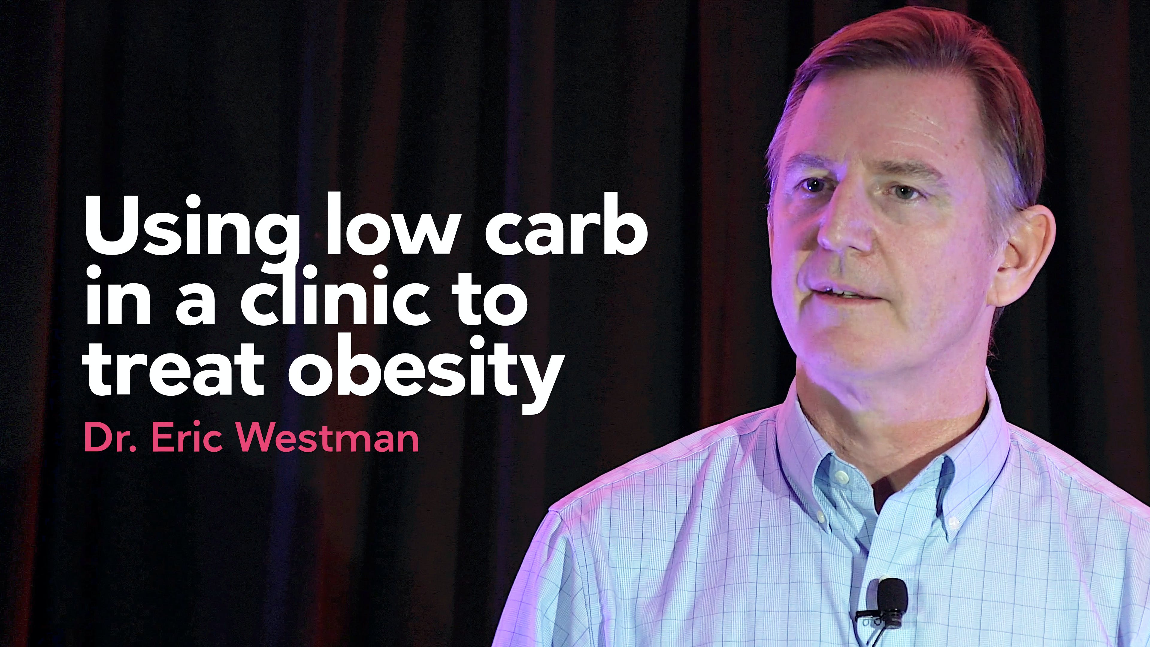 Using low carb in a clinic to treat obesity